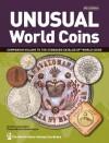 Unusual World Coins - George S Cuhaj, Thomas Michael