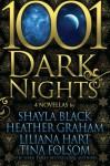 1001 Dark Nights: Bundle One - Shayla Black, Heather Graham, Liliana Hart, Tina Folsom