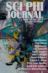 Sci Phi Journal: Issue #2, November 2014: The Journal of Science Fiction and Philosophy (Volume 2) - Mr Jason Rennie, John C Wright, Peter Sean Bradley, Emmanuel A Mateo-Morales, David Hallquist, Lou Antonelli, Steve Sagarra, David Kyle Johnson, Tom Simon, Patrick S Baker, Ben Zwycky