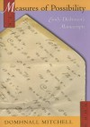 Measures of Possibility: Emily Dickinson's Manuscripts - Domhnall Mitchell