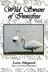 Wild Swans of Innisfree: Book 1 in the Pia Jo Borg Series - Odegaard Lorie Odegaard, Odegaard Lorie Odegaard