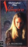 La promesse (La Vampire, #1) - Christopher Pike, Pierre Jouvert
