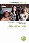 Baby Looney Tunes - Sam B Miller II