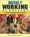 Hardly Working at College - Chris Morran, Mike Pisiak