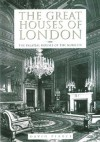The Great Houses of London - David Pearce
