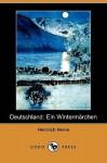 Deutschland: Ein Wintermarchen (Dodo Press) - Heinrich Heine