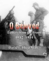 O Beloved: Letters from the Front 1942-1944 - David Hirst, Stephen Hirst