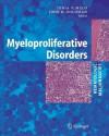 Myeloproliferative Disorders (Hematologic Malignancies) - J.V. Melo, J. Goldman