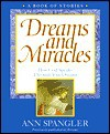 Dreams And Miracles - Ann Spangler