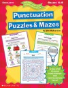 Punctuation Puzzles & Mazes (4-8) - Jim Halverson