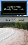 Echo from Shady Mountain - Cook, Clarice Cook