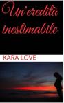 Un'eredità inestimabile - Kara love