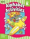 Alphabet Activities: Grade PreK-K (Flash Skills) - Flash Kids Editors
