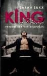 King of Chicago: Verliebt in einen Millionär - Sarah Saxx
