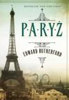 Paryż - Edward Rutherfurd