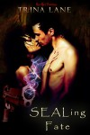 SEALing Fate - Trina Lane