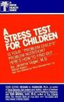 Stress Test for Children - Jerome Vogel, Richard Walsh, Richard A. Passwater, Earl Mindell, Earl R. Mindell