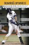 Baseball America 2009 Almanac: A Comprehensive Review of the 2008 Season (Baseball America Almanac) - Baseball America, Baseball America Editors