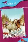 Das Reitercamp (Aileen, #12) - Joanna Campbell, Chris Platt, Albert Baier