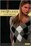 Privilege (Privilege Series #1) - Kate Brian