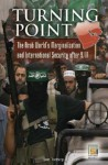 Turning Point: The Arab World's Marginalization and International Security After 9/11 - Daniel Tschirgi