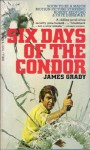 Six Days of the Condor - James Grady
