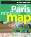 Paris Mini Map Explorer - Explorer Publishing