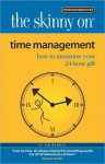 The Skinny on Time Management: And Other Life Challenges - Jim Randel