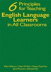 6 Principles for Teaching English Learners in All Classrooms - Ellen McIntyre, Diane W. Kyle