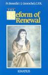 The Reform of Renewal - Benedict J. Groeschel
