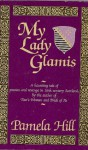 My Lady Glamis - Pamela Hill