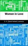 Women in Love - D. H. (David Herbert) Lawrence