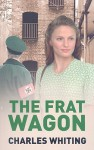 The Frat Wagon - Charles Whiting