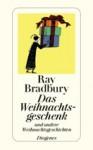 Weihnachtsgeschenk, Das - Ray Bradbury