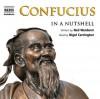 In a Nutshell: Confucius - Neil Wenborn, Nigel Carrington