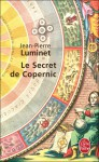 Le Secret de Copernic - Jean-Pierre Luminet