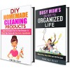 Super Mom Box Set: Simple Household Hacks and Natural Cleaning Recipes to Declutter and Organize Your Home! (Clutter-Free Lifestyle) - Vanessa Riley