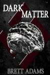 Dark Matter - Brett Adams