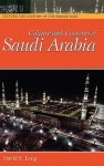 Culture and Customs of Saudi Arabia - David E. Long