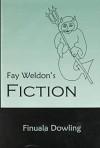 Fay Weldon's Fiction - Finuala Dowling
