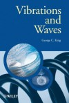 Vibrations and Waves (Manchester Physics Series) - George C. King