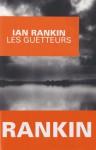 Les Guetteurs - Ian Rankin, Freddy Michalski