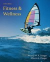 Fitness and Wellness - Wener W.K. Hoeger, Sharon A. Hoeger