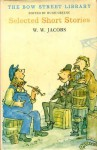 Selected Short Stories - W.W. Jacobs