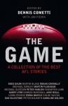 The Game: Best AFL Writing - Dennis Cometti, Jon Pierik