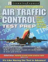 Air Traffic Control Test Preparation [With Access Code] - Learning Express LLC
