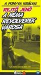 A néma revolverek városa - Jenő Rejtő
