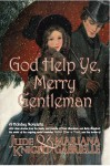 God-Help-Ye-Merry-Gentleman - Jude Knight, Mariana Gabrielle
