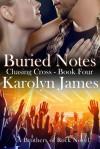 Buried Notes - Karolyn James
