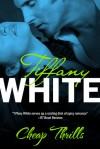 Cheap Thrills - Tiffany White